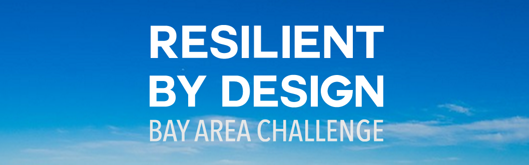 resilient by design bay area challenge banner